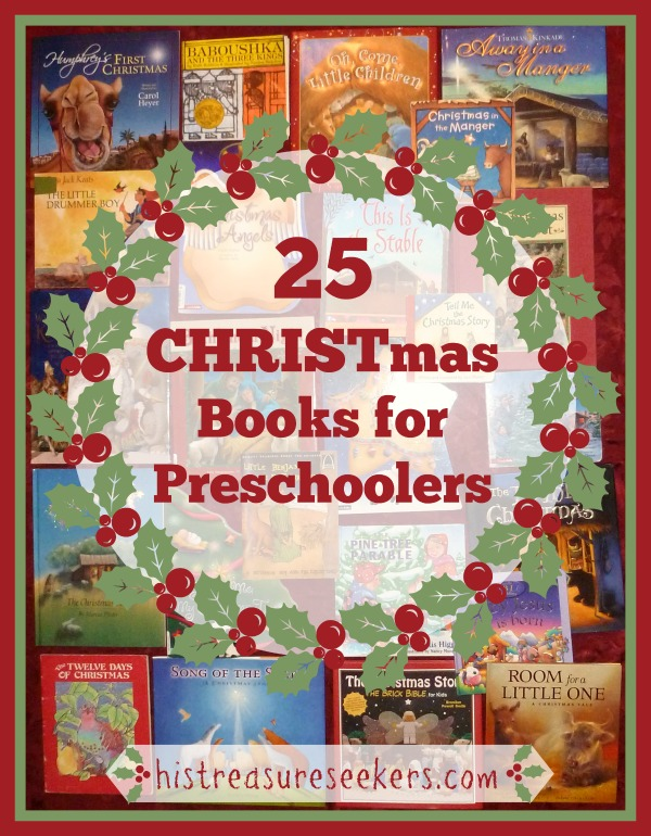 25 christmas books for preschoolers his treasure seekers